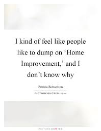 home improvement quotes sayings home improvement picture quotes