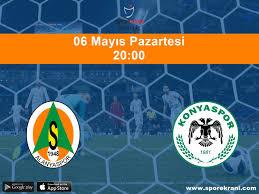06.05.2019 A.Alanyaspor vs Konyaspor maçı Hangi Kanalda Saat Kaçta  Yayınlanacak?