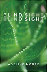 Blind Sight: Moore, Adeline: 9781977908902: Amazon.com: Books