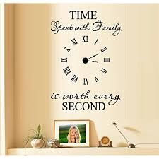 Decal Time Spent With Family Is Worth Every Second 5 Wall Decal With Decal Clock 17 X 24 Walmart Com Walmart Com