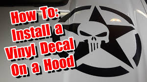 Large Vinyl Graphic Decal Installation On The Hood Of A Truck Jeep Car Vehicle Sticker How To Youtube