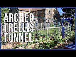How To Make An Arched Trellis Tunnel Youtube