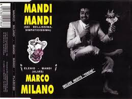 MARCO MILANO - Mandi mandi (sei bellissima, simpaticissima) (extended mix)  - Video Dailymotion