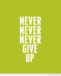 never never never give up motivational quotes