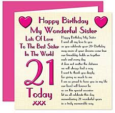 Sister 21st Happy Birthday Card Lots Of Love To The Best Sister In The World 21 Today Amazon Co Uk Office Products