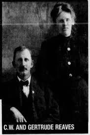Charlie Wesley Reaves and Inez Gertrude Clark Reaves (Aunt Gertie) -  Newspapers.com