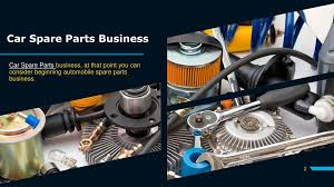 PPT - Things You Need To Know About Car Spare Parts Business PowerPoint  Presentation - ID:7941198