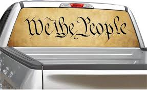 Amazon Com We The People Constitution Rear Window Graphic Decal Sticker For Truck Suv 4 Sizes 18 X 58 Automotive