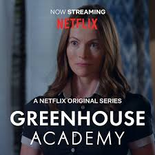 """Selina Giles can be seen in her recurring role of """"Ryan Woods"""" on Netflix  UK in Season 3 of """"Greenhouse Academy"""" - International Artists Management"""