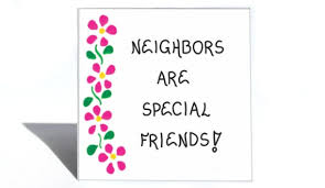 quotes about good neighbor quotes