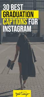 best instagram captions for graduation photos graduation