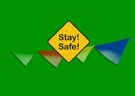 Image result for stay safe everyone