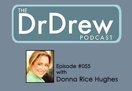 055: Donna Rice Hughes   Dr. Drew Official Website - drdrew.com