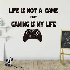 Kids Game Room Decor Life Is Not Game Game Is My Life Quote Wall Sticker Vinyl Art Wall Decals Poster Mural Xl115 Wall Stickers Aliexpress