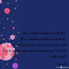 your smile makes me smile quotes writings by sana s