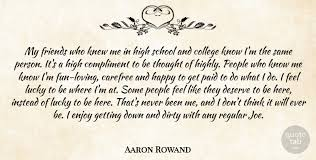 aaron rowand my friends who knew me in high school and college