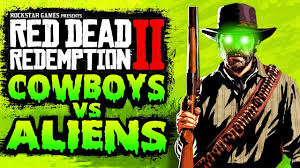 Cowboys vs Aliens DLC in Red Dead Redemption 2 - YouTube