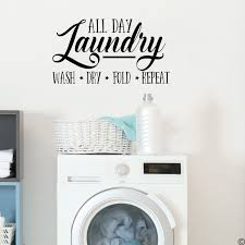 Winston Porter All Day Laundry Wash Dry Fold Repeat Vinyl Words Wall Decal Wayfair