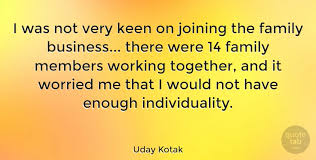 uday kotak i was not very keen on joining the family business