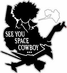 Cowboy Bebop See You Space Cowboy Sticker Decal Vinyl Printed Laptop Bumper Ebay