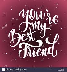 friendship day hand drawn lettering you are my best friend