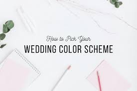 How to Pick Your Wedding Color Scheme | Affairs to Remember