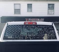 Gloria Defalco On Twitter Cut Vinyl Graphics Pledge Of Allegiance Applied To The Back Window Of A Customers Truck Proudtobeanamerican Northeastsigns Https T Co Leokakfme6