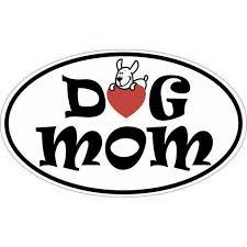 5in X 3in Oval Dog Mom Sticker Cup Tumbler Decal Car Window Bumper Decal Walmart Com Walmart Com