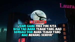 story wa fire keren quotes anak ff garena fire