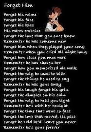 forget him quote boyfriend guy heartbroken breakup goodbye poem