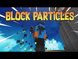 fancy block particles mods