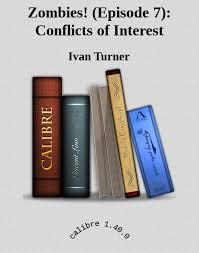Read Zombies! (Episode 7): Conflicts of Interest by Ivan Turner online free  full book.