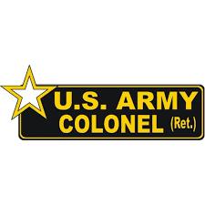 Magnet United States Army Retired Colonel Bumper Magnetic Sticker Decal 6 Walmart Com Walmart Com