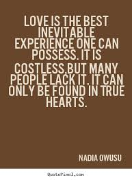 nadia owusu photo quotes love is the best inevitable experience