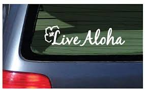 Amazon Com Live Aloha Car Window Sticker Flower Hawaii Design Decal Bumper Laptop Stickers Automotive