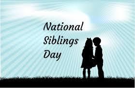 National Siblings Day in 2020/2021 ...