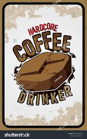 coffee lovers lifestyle quotes poster cafe stock image now