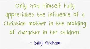 great christian quotes about mothers
