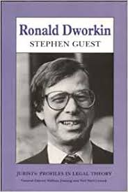 Ronald Dworkin (Profiles in Legal Theory) (Jurists: Profiles in Legal  Theory): Amazon.co.uk: Guest, Stephen: 9780748608058: Books