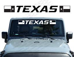 State Of Texas Flag Windshield Banner Decal Sticker Fits Jeep Wrangler Wb19 Ebay