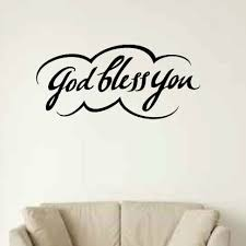 August Grove Shavon God Bless You Wall Decal Wayfair