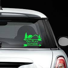 Car Window Decal Go Play Outside Vinyl Decal Laptop Decal Bumper Sticker