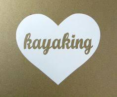 10 Kayak Stickers Ideas Kayak Stickers Kayaking Kayak Fishing