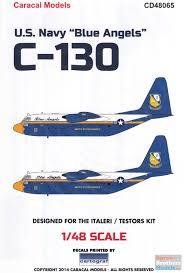 Carcd48065 1 48 Caracal Models Decals Us Navy Blue Angels C 130 Hercules Fat Albert