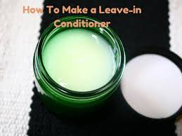 how to make a leave in conditioner