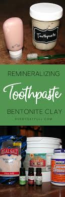 bentonite clay toothpaste recipe