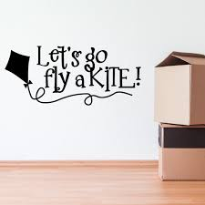Lets Go Fly A Kite Wall Decal