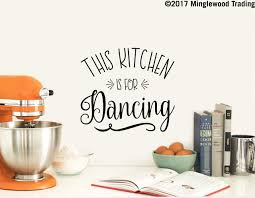 This Kitchen Is For Dancing Vinyl Decal Sticker 11 X 10 Wall Decal Minglewood Trading