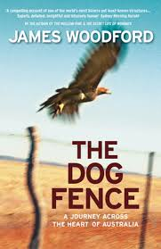 Text Publishing The Dog Fence A Journey Across The Heart Of