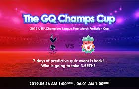 ?The GQ Champs Cup?. 2019 UEFA Champions League Final Match… | by  Gemmacious | greatestquestions